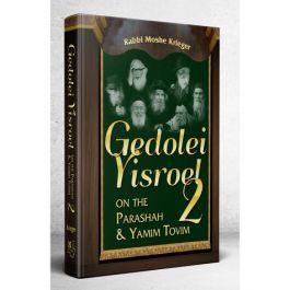 Gedolei Yisroel on Parashah & Yamim Tovim #2 [Hardcover]